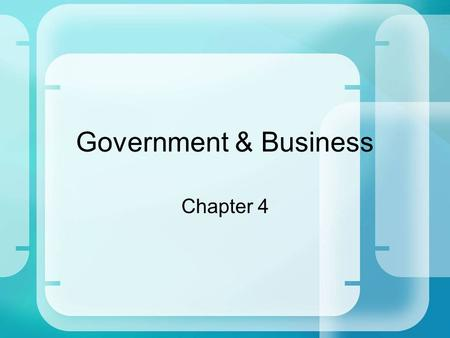 Government & Business Chapter 4. Where does our money go???