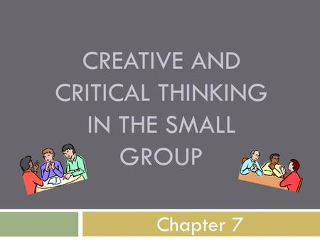 chapter 5 thinking critically and creatively