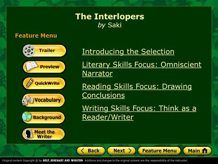 The Interlopers by Saki Introducing the Selection Literary Skills Focus: Omniscient Narrator Reading Skills Focus: Drawing Conclusions Writing Skills.