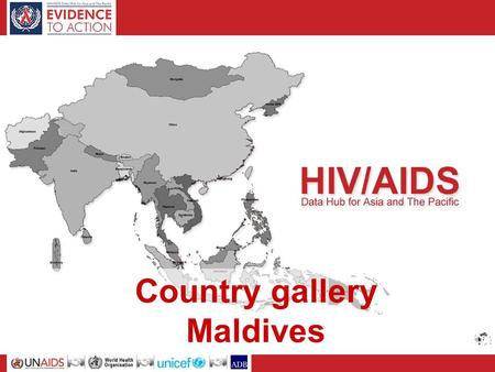 Country gallery Maldives. Basic socio-demographic indicators, 2007-2008 Total population (thousands)306 Annual population growth rate2.4 Population aged.