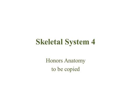 Skeletal System 4 Honors Anatomy to be copied. Joints & Homeostasis Joints contribute to homeostasis by holding bones together in ways that allow movement.