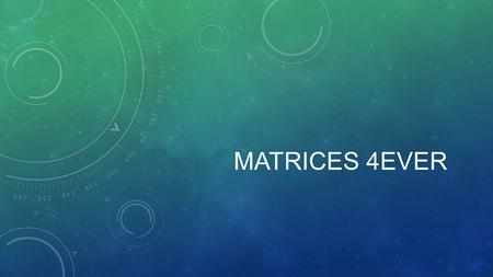 MATRICES 4EVER. ANNOUNCEMENTS ACT debrief ANNOUNCEMENTS Reminder that deadline for June SAT & ACT are coming up fast!! May 8 But sooner is better to.