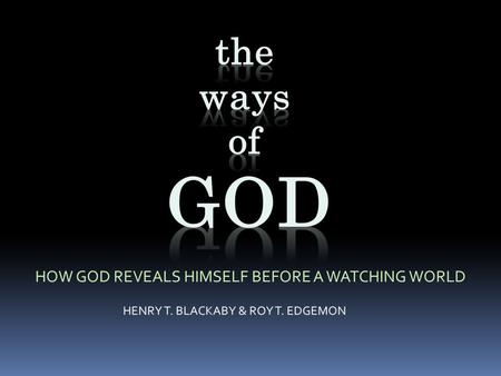 SUPREME the ways of GOD are