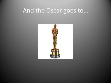 And the Oscar goes to…. The Godfather Summary Starts at Connie's wedding, the Godfather is granting various favours. Michael turns up with Kay - back.