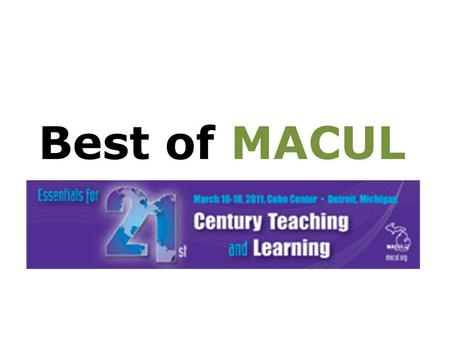 Best of MACUL. Challenged- Based Learning – A multidisciplinary approach to teaching/learning which encourages students to use technology to solve.