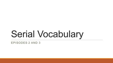 "Serial Vocabulary EPISODES 2 AND 3. Adjudicated ""To make formal judgment or decision"" VERB The judge adjudicated the case making the decision to sentence."