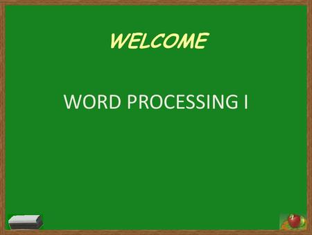 WELCOME WORD PROCESSING I 1. 2 www.wordle.net 3.