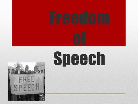 Freedom of Speech. Quiz 3.1 1- What is the bill of rights? 2- Why was the bill of rights added to the constitution? 3- What is the first amendment?