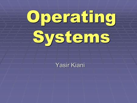 Operating Systems Yasir Kiani. 13-Sep-20062 Agenda for Today Review of previous lecture Interprocess communication (IPC) and process synchronization UNIX/Linux.