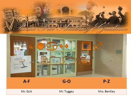 A-FG-OP-Z Mr. GzikMr. TuggeyMrs. Bentley. COURSE REQUIREMENTS  English 4 credits  Social Studies 4 credits  Science 3 credits  Life Science  Physical.