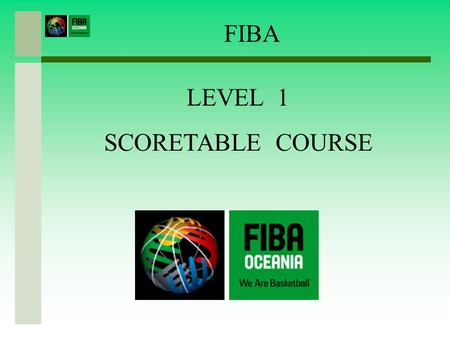 FIBA LEVEL 1 SCORETABLE COURSE Title.