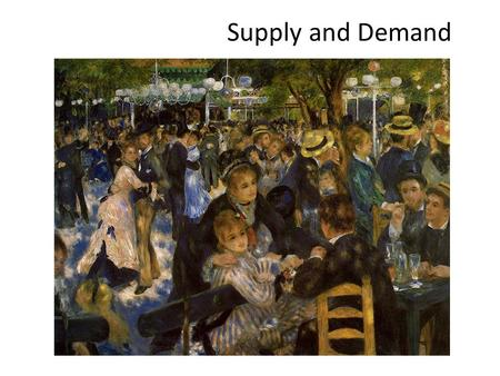 Supply and Demand. The Market Forces of Supply and Demand uSupply and demand are the forces that make market economies work. uMicroeconomics is basically.