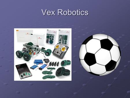 Vex Robotics. Introduction Over the next 4 -5 weeks you will design and build a robot to accomplish a series of challenges. You will work in teams of.