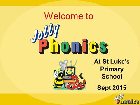 Welcome to At St Luke's Primary School Sept 2015.