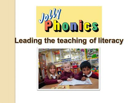 2 The 5 basic skills of Jolly Phonics are: 1.Learning the letter sounds 2.Learning letter formation 3.Blending 4.Identifying sounds in words 5.Tricky.