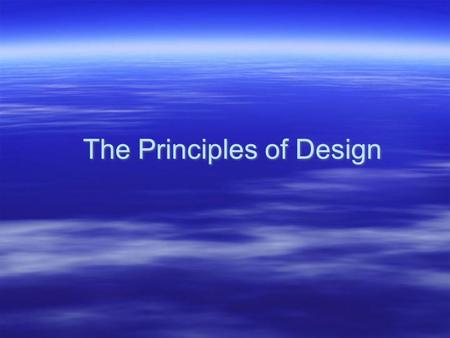 The Principles of Design. The Elements of Design Review.