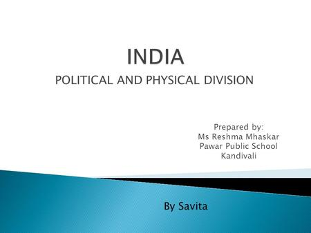 POLITICAL AND PHYSICAL DIVISION