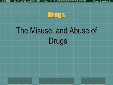"Drugs The Misuse, and Abuse of Drugs  What does it mean when you have a ""drug centered"" society?  Do you believe that the U.S. is a ""drug centered."