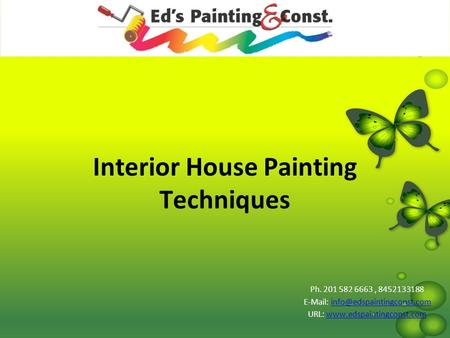 Interior House Painting Techniques Ph. 201 582 6663, 8452133188   URL:
