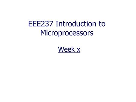 EEE237 Introduction to Microprocessors Week x. SFRs.