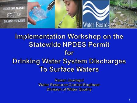1. DWS NPDES Permit Enrollment   Who is required to enroll Water Purveyors that are Community Drinking Water Systems (CDWS) with 1000 connections or.