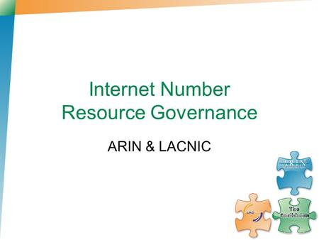 Internet Number Resource Governance ARIN & LACNIC.