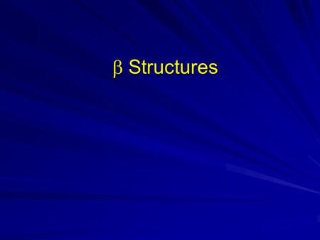 Structures. Source: Introduction to Protein Structure by Branden & Tooze Up-and-down  barrel.