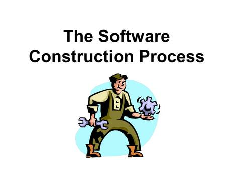 The Software Construction Process. Computer System Components Central Processing Unit (Microprocessor) 01001101 10110101 11011001 10110100 00101011 01011001.