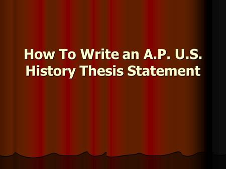 historical thesis statements