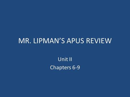 MR. LIPMAN'S APUS REVIEW Unit II Chapters 6-9. Spain, England, and France are fighting for control of the New World and World domination (1688-1763) Albany.