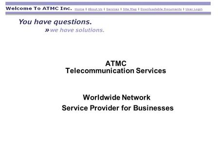 ATMC Telecommunication Services Worldwide Network Service Provider for Businesses.