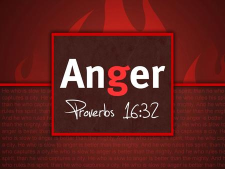 Anger. Understanding Anger Created By God Two Types of Anger – Thumos: A sudden outburst of anger. – Orge: Builds up gradually. Anger Is Usually Provoked.