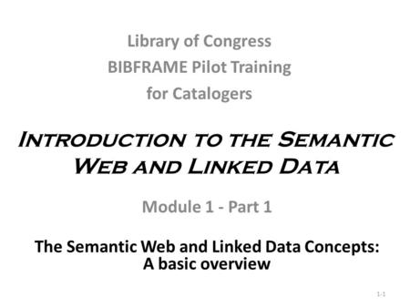 Introduction to the Semantic Web and Linked Data