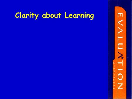 Clarity about Learning. Assessment For Learning Archway of Teaching Capabilities Clarity about what is to be learnt Learning Intentions success criteria.