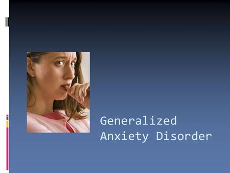 Dating a girl with generalized anxiety disorder