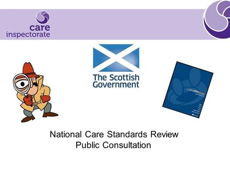 National Care Standards Review Public Consultation.