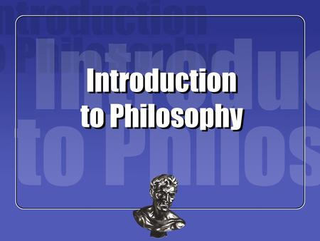 Introduction to Philosophy. Instructor: Darren Hudson Hick SKN 1106Office Hours: Tu/Th 2:00-3:00pm Teaching Assistants: Michael Cifone 0104, 0106, 0107.