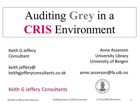 Auditing Grey in a CRIS Environment