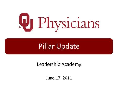 Pillar Update Leadership Academy June 17, 2011. People OUP – Voluntary Turnover FT/PT 2011 GOAL = Maintain a Voluntary FT/PT Turnover Rate of 12.9% or.