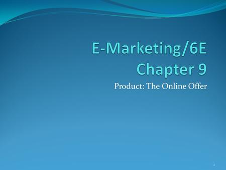 e marketing 5e judy strauss and raymond frost Chapter 3 objectives after reading chapter 3, you will be able to: discuss the  nature and importance of an e-marketing plan and outline its 7 steps show the.