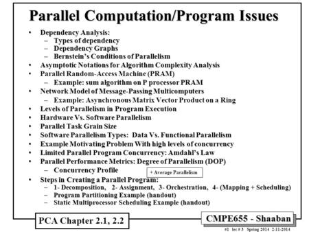 CMPE655 - Shaaban #1 lec # 3 Spring 2014 2-11-2014 Parallel <strong>Computation</strong>/Program Issues Dependency Analysis:Dependency Analysis: –Types of dependency –Dependency.