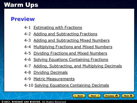 4-1 Estimating with FractionsEstimating with Fractions 4-2 Adding and Subtracting FractionsAdding and Subtracting Fractions 4-3 Adding and Subtracting.