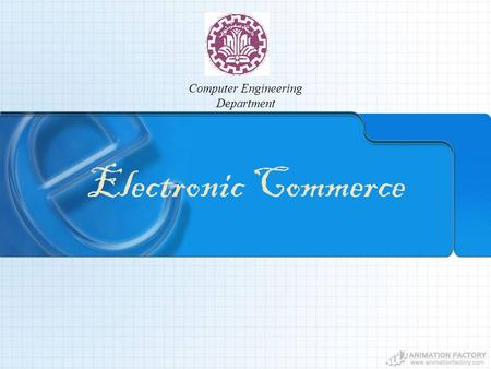 Electronic Commerce Computer Engineering Department.