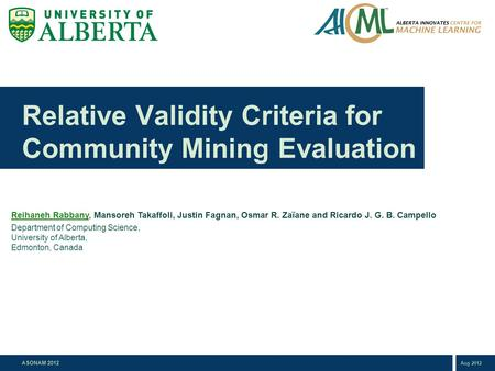 Relative Validity Criteria for Community Mining Evaluation