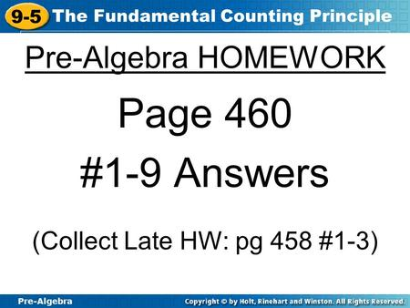 (Collect Late HW: pg 458 #1-3)