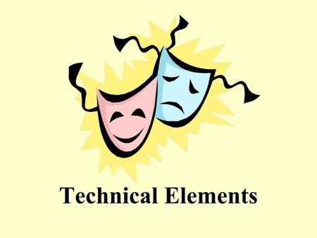 Technical Elements. Scenery Definition: theatrical equipment, such as curtains, flats, backdrops, and platforms, that communicate environment In Other.