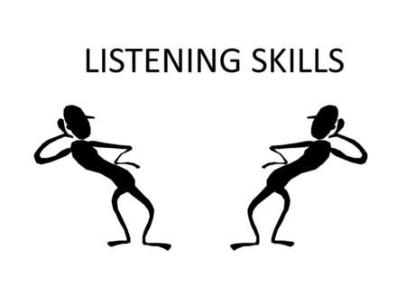 LISTENING SKILLS. A. Defining Listening 1. Hearing vs. listening - Hearing is a physical process in which sound waves enter the ear, but listening is.