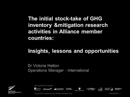 Leading Partners in Science The initial stock-take of GHG inventory &mitigation research activities in Alliance member countries: Insights, lessons and.