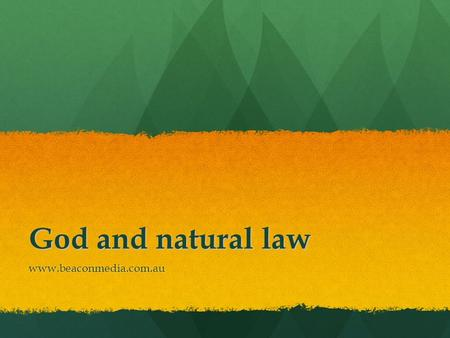 God and natural law www.beaconmedia.com.au.