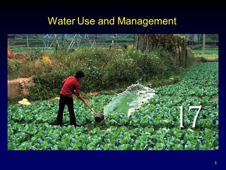 1 Water Use and Management. 2 Outline Hydrologic Cycle Major Water Compartments Water Availability and Use  Types of Water Use Freshwater Shortages 